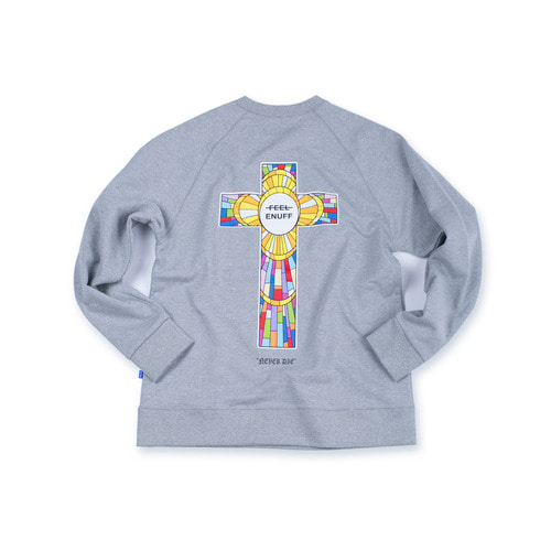 NEVER DIE CREWNECK GRAY